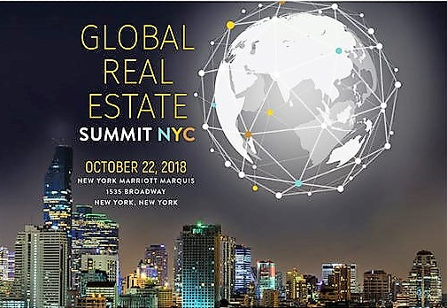 12th Global Real Estate Summit NYC 2018  Set for Oct. 22 at New York Marriott Marquis