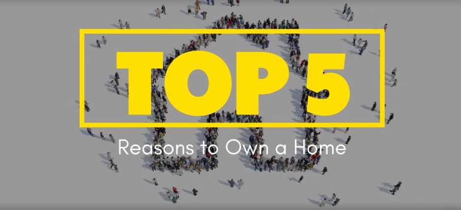 Top 5 Reasons to Own a Home